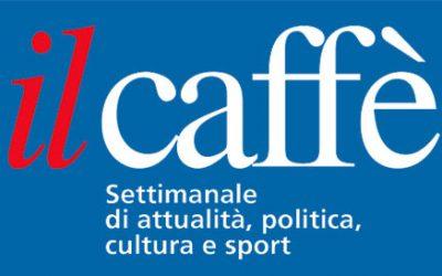 Parlano di noi – Il Caffè – settimanale svizzero in lingua italiana